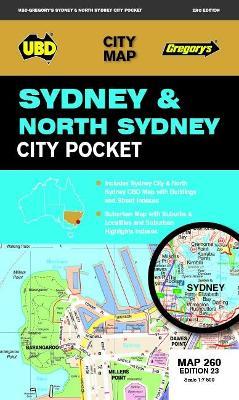 Sydney & North Sydney Pocket Map 260 23rd ed by UBD Gregory's