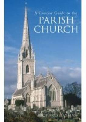 Concise Guide to the Parish Church by Richard Hayman