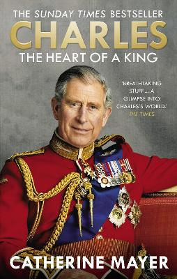 Charles: The Heart of a King book