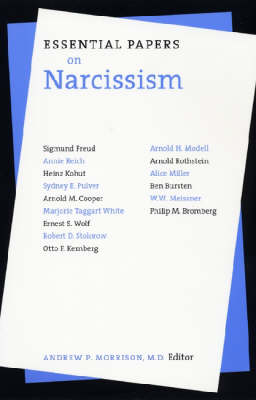 Essential Papers on Narcissism by Andrew P. Morrison