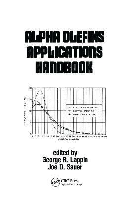 Alpha Olefins Applications Handbook by George Lappin