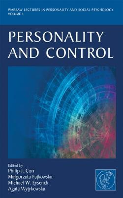 Personality and Control by Philip J. Corr