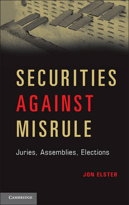 Securities against Misrule by Jon Elster