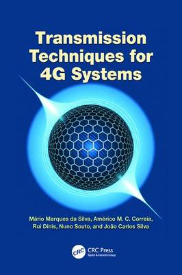 Transmission Techniques for 4G Systems by Mario Marques da Silva