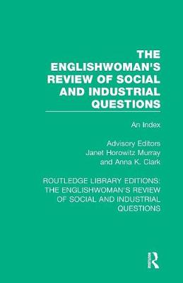 The Englishwoman's Review of Social and Industrial Questions: An Index book