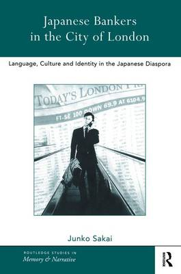 Japanese Bankers in the City of London book