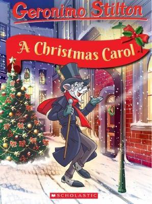 A Christmas Carol Gs Classic by Geronimo Stilton