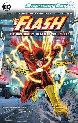 Flash TP Vol 01 The Dastardly Death Of The Rogues by Geoff Johns