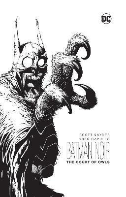Batman Noir The Court Of Owls by Scott Snyder