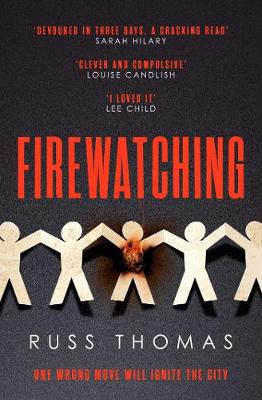Firewatching: The Number One Bestseller book