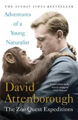 Adventures of a Young Naturalist by Sir David Attenborough
