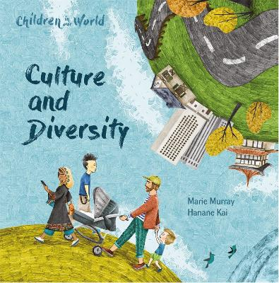 Children in Our World: Culture and Diversity by Marie Murray