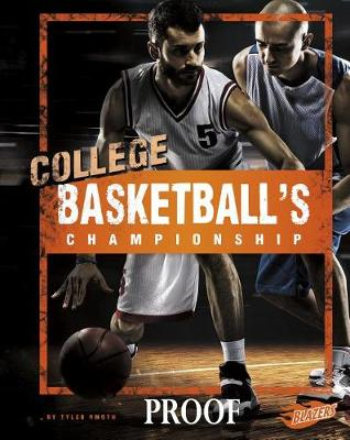 College Basketball's Championship by Tyler Omoth
