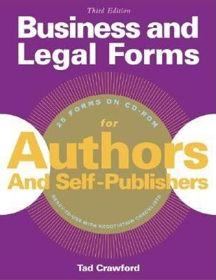 Business and Legal Forms for Authors and Self Publishers by Tad Crawford