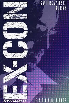 Ex-Con Volume 1 by Duane Swierczynski