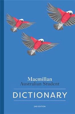 Macmillan Australian Student Dictionary 2nd Edition by