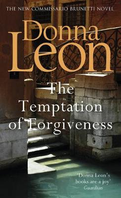 Temptation of Forgiveness by Donna Leon
