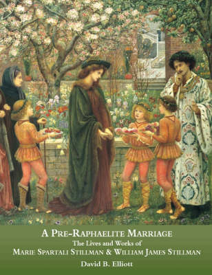 A Pre-Raphaelite Marriage by David B. Elliot