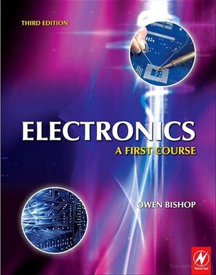 Electronics: A First Course, 3rd ed by Owen Bishop
