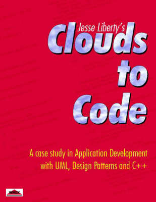 Clouds to Code by Jesse Liberty