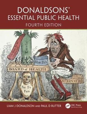 Donaldsons' Essential Public Health, Fourth Edition by Liam J. Donaldson
