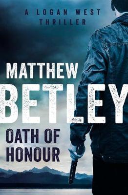 Oath of Honour by Matthew Betley
