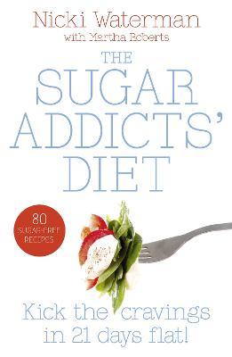 Sugar Addicts' Diet by Martha Roberts