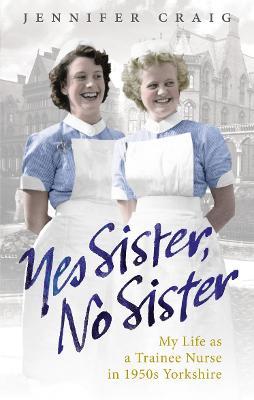Yes Sister, No Sister by Jennifer Craig