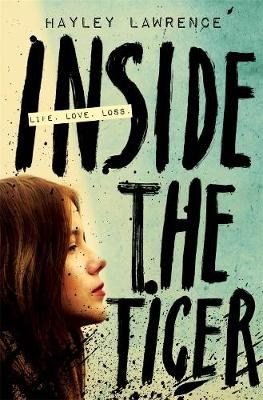 Inside the Tiger by Hayley Lawrence
