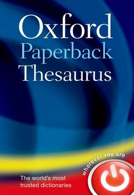 Oxford Paperback Thesaurus by Oxford Languages