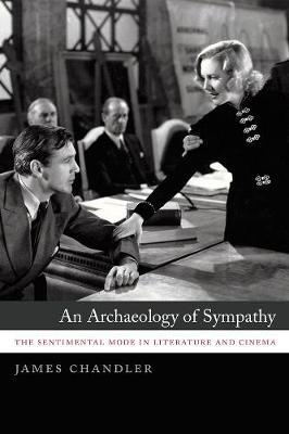 Archaeology of Sympathy by James Chandler