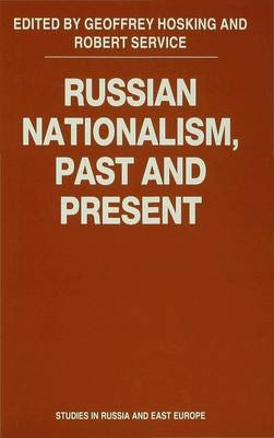 Russian Nationalism, Past and Present by Geoffrey Hosking