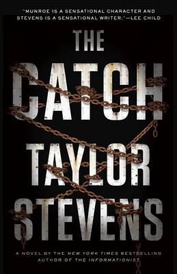 Catch by Taylor Stevens