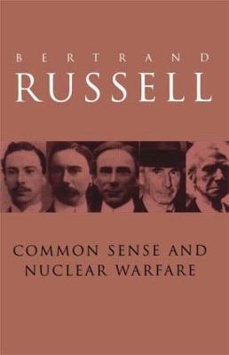 Common Sense and Nuclear Warfare book
