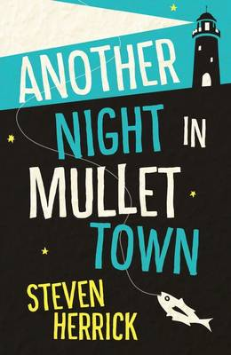 Another Night In Mullet Town by Steven Herrick