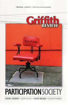 Griffith Review 24: Participation Society by Julianne Schultz