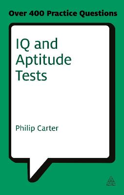 IQ and Aptitude Tests by Philip Carter