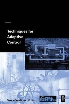 Techniques for Adaptive Control book