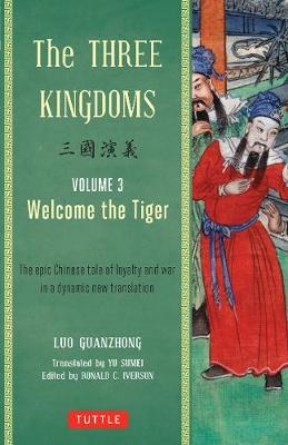 Three Kingdoms Volume 3 Welcome the Tiger book