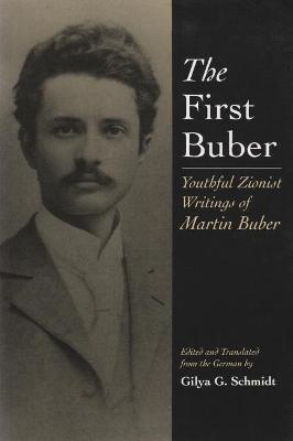 The First Buber by Martin Buber