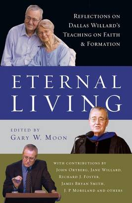 Eternal Living by Gary W Moon