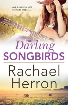 The Darling Songbirds by Rachael Herron