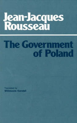 The Government of Poland by Jean-Jacques Rousseau