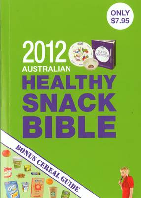 Portion Perfection - Healthy Snack Bible 2012 by Amanda Clark