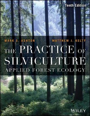 Practice of Silviculture book