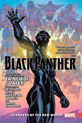 Black Panther Vol. 2: Avengers Of The New World by Ta-Nehisi Coates