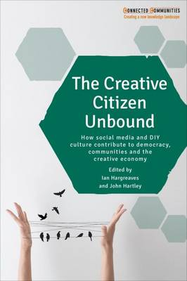 The creative citizen unbound by Ian Hargreaves