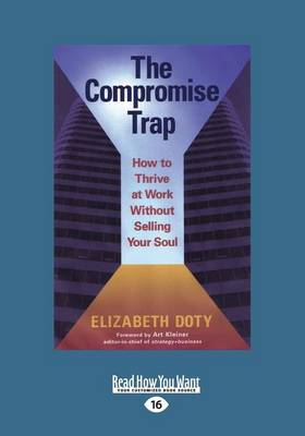 The Compromise Trap (1 Volume Set) by Art Kleiner