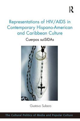Representations of HIV/AIDS in Contemporary Hispano-American and Caribbean Culture book