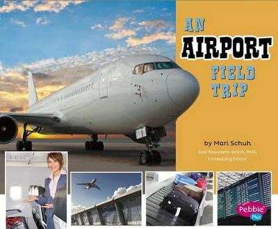 An Airport Field Trip by Isabel Martin
